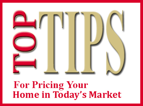 Top Tips for Pricing Your Home in Today's Market