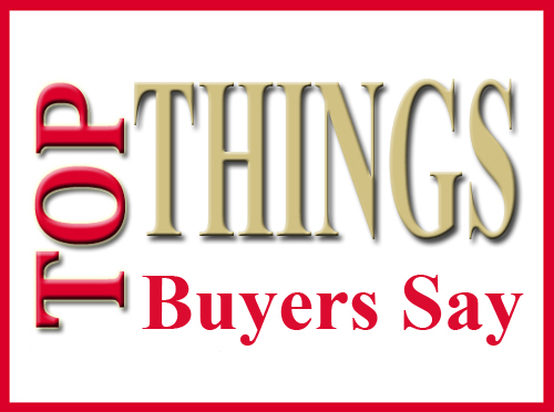 Things Buyers Say