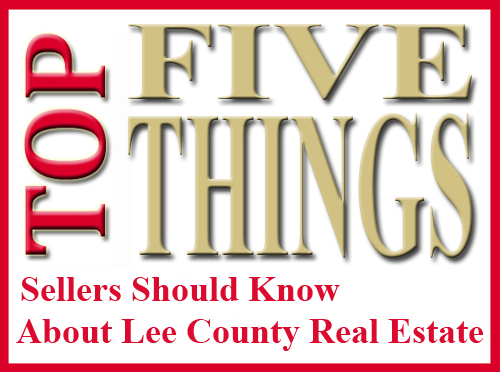 5 Things a Seller Should Know About Lee County Real Estate